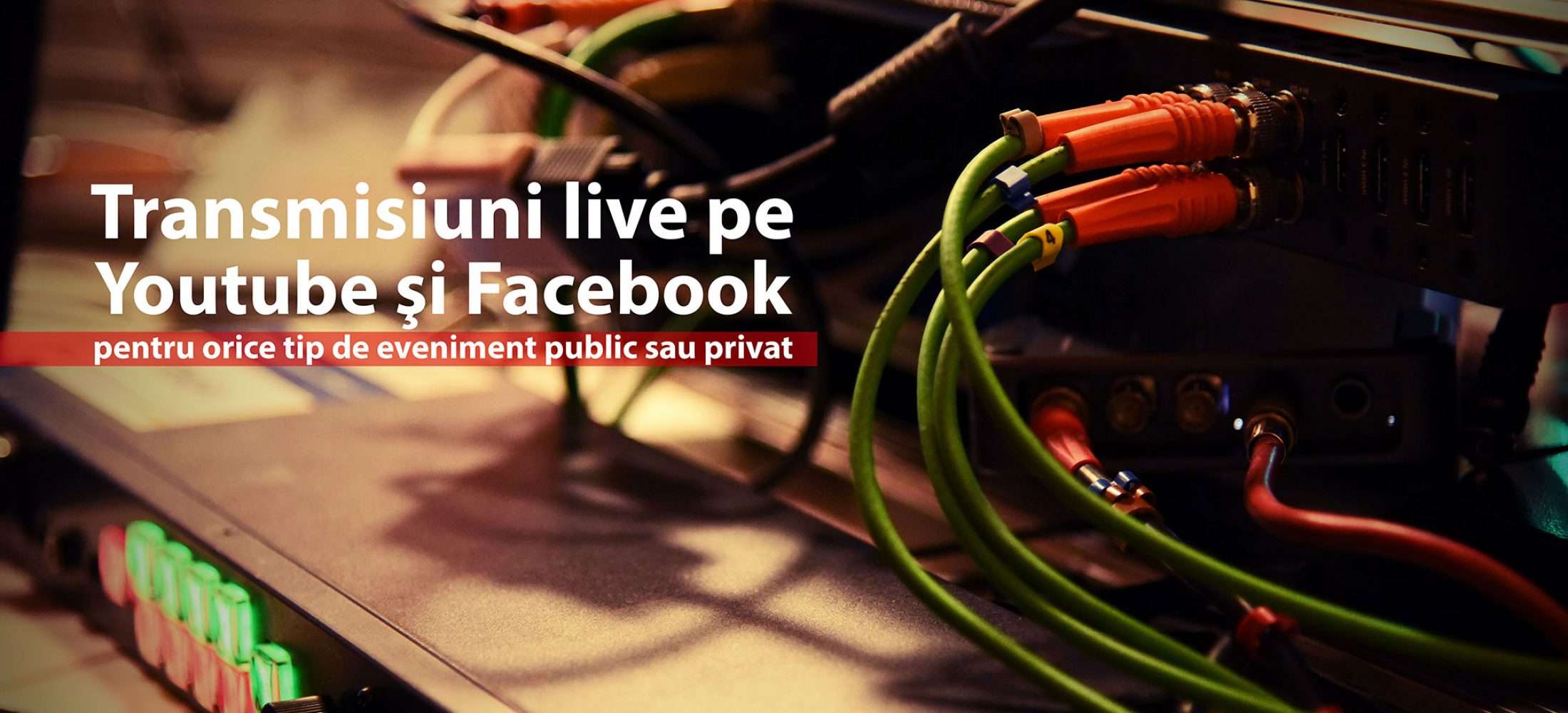 01__refacuta-de-trimis_Transmisiuni-youtube-si-facebook
